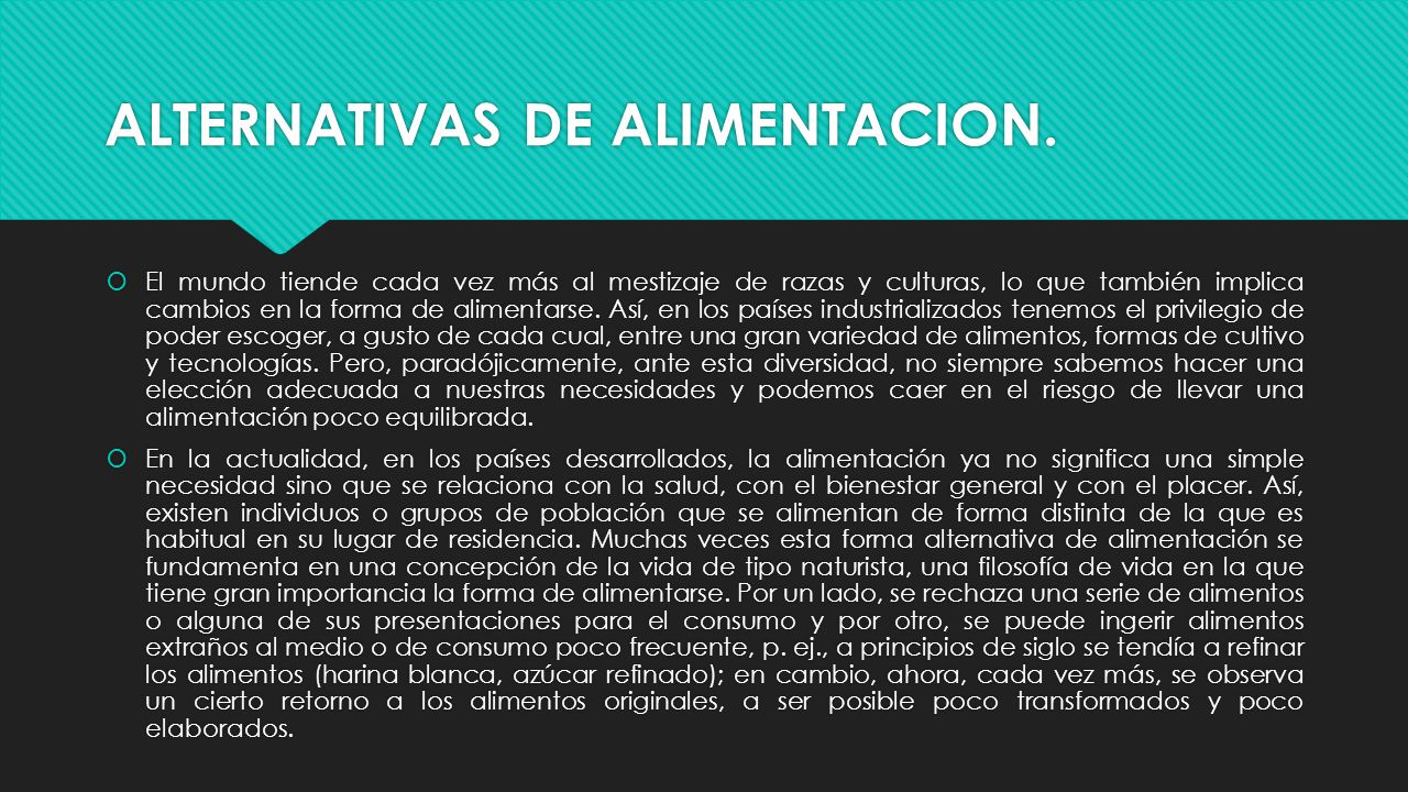 ALTERNATIVAS DE ALIMENTACION.