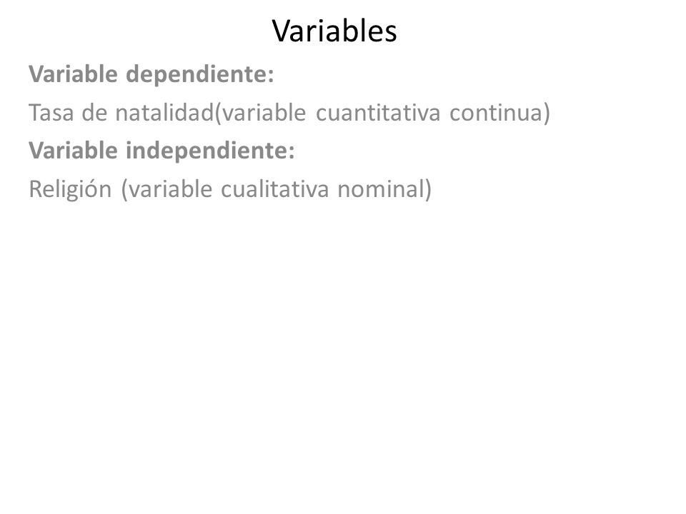 Variables Variable dependiente: