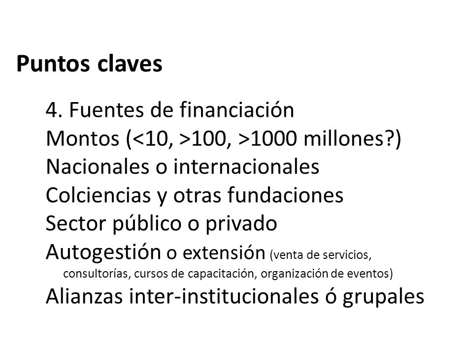 Puntos claves 4. Fuentes de financiación