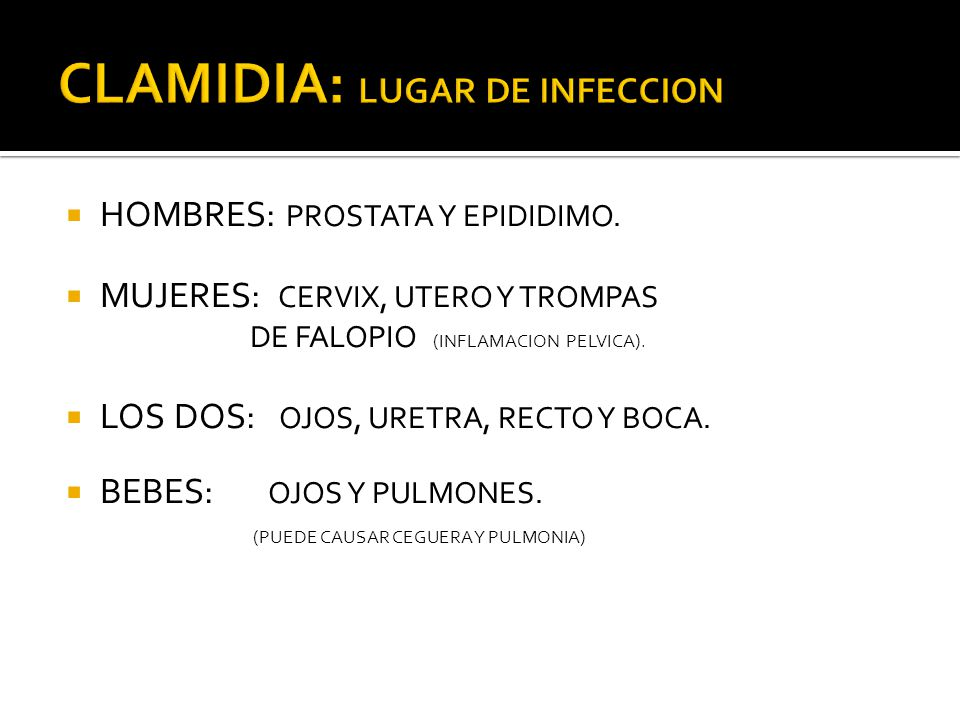CLAMIDIA: LUGAR DE INFECCION