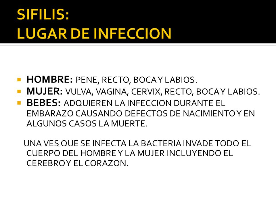 SIFILIS: LUGAR DE INFECCION
