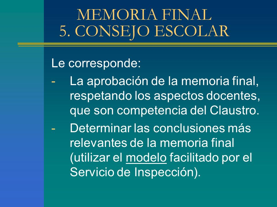 MEMORIA FINAL 5. CONSEJO ESCOLAR