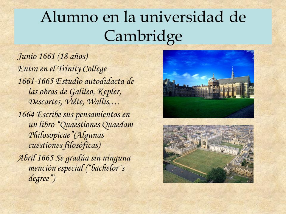 Alumno en la universidad de Cambridge