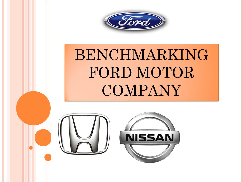 BENCHMARKING FORD MOTOR COMPANY