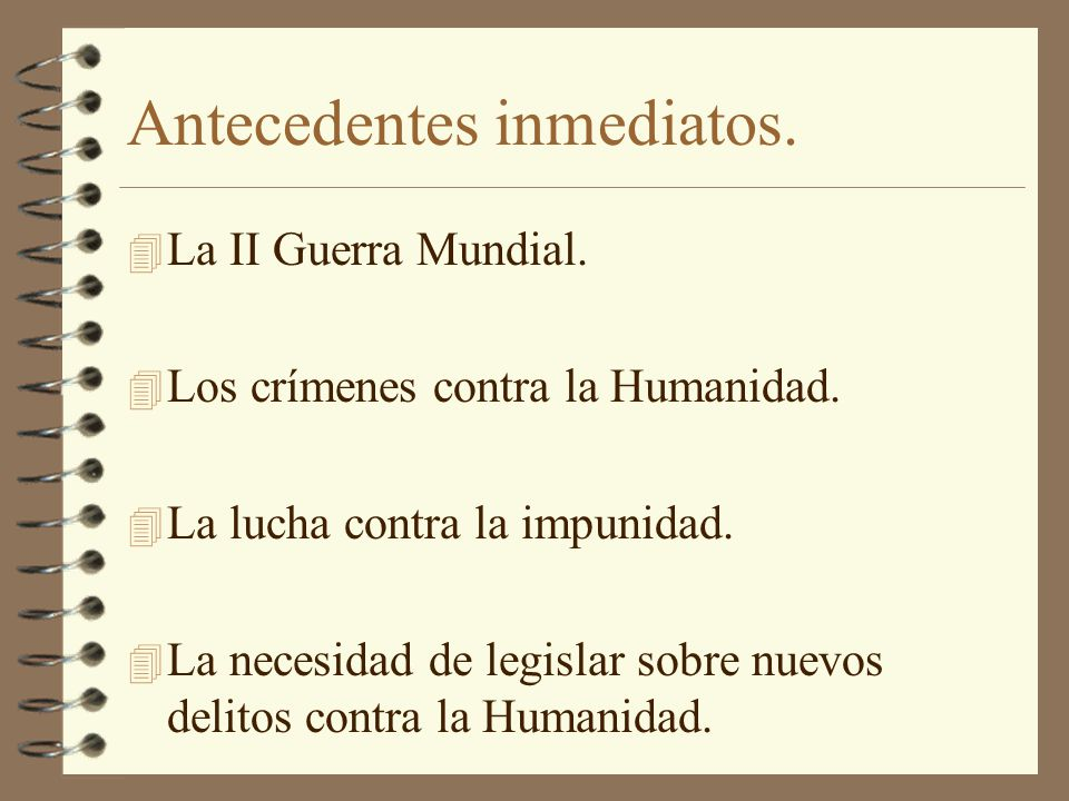 Antecedentes inmediatos.