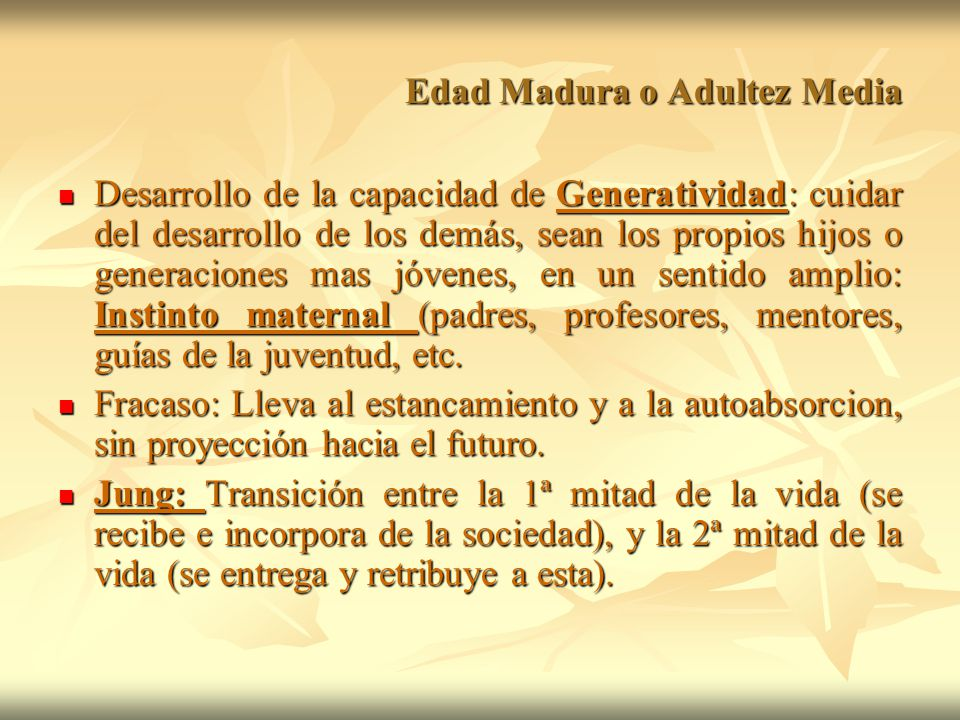 Edad Madura o Adultez Media