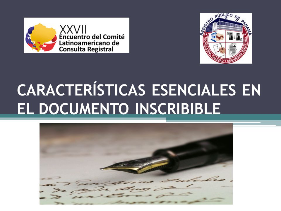 CARACTERÍSTICAS ESENCIALES EN EL DOCUMENTO INSCRIBIBLE