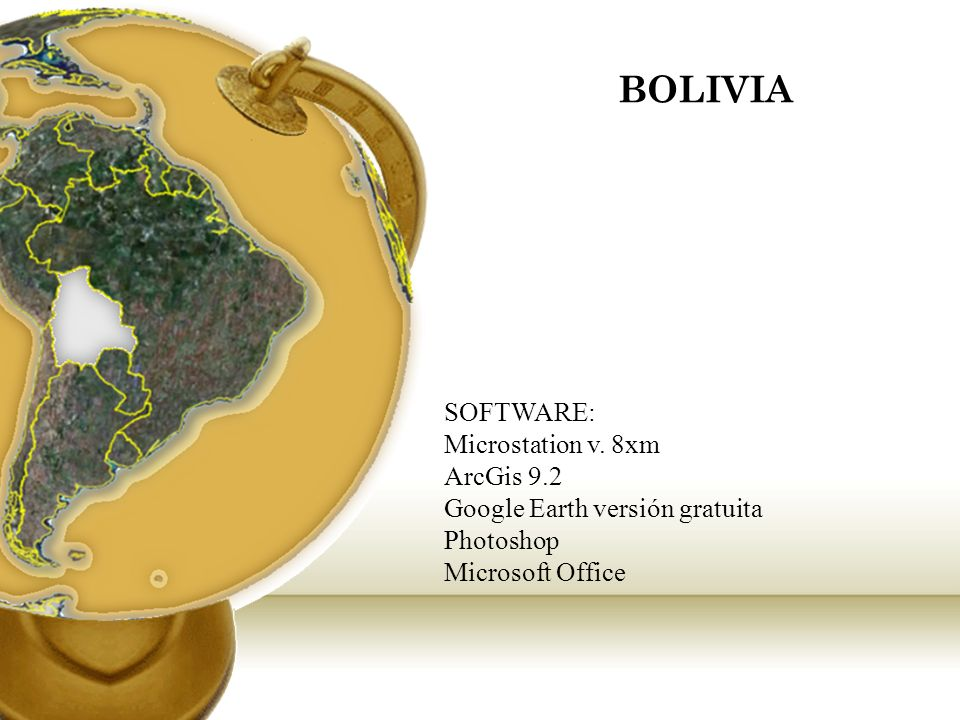 BOLIVIA SOFTWARE: Microstation v. 8xm ArcGis 9.2