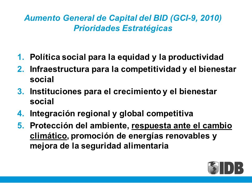 Aumento General de Capital del BID (GCI-9, 2010) Prioridades Estratégicas