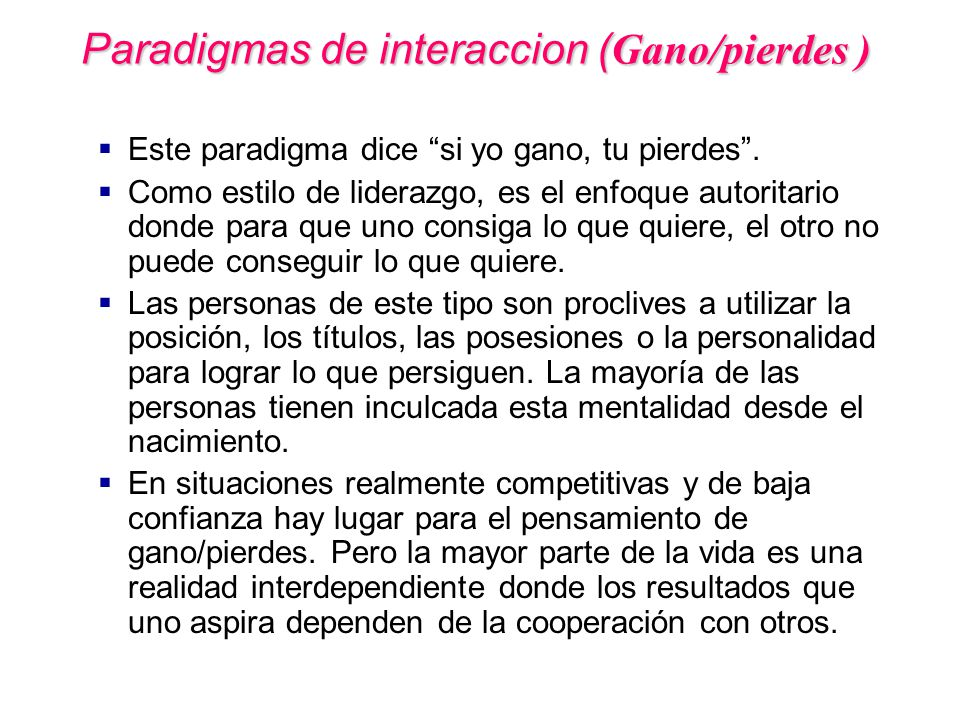Paradigmas de interaccion (Gano/pierdes )