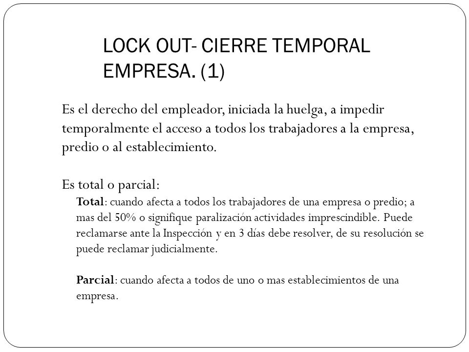 LOCK OUT- CIERRE TEMPORAL EMPRESA. (1)