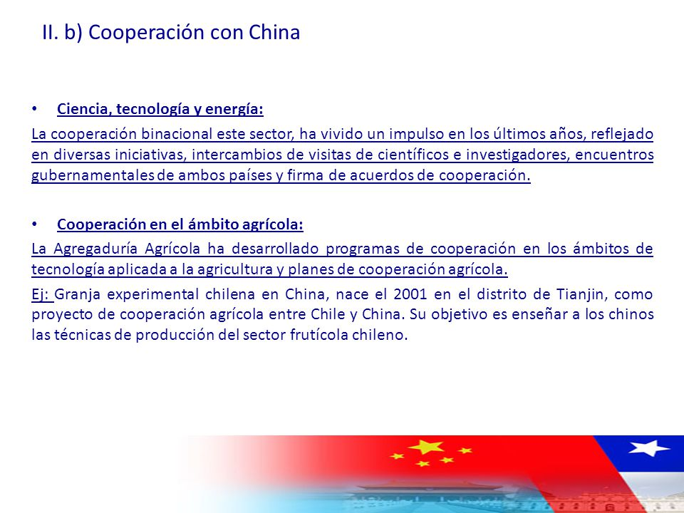 II. b) Cooperación con China
