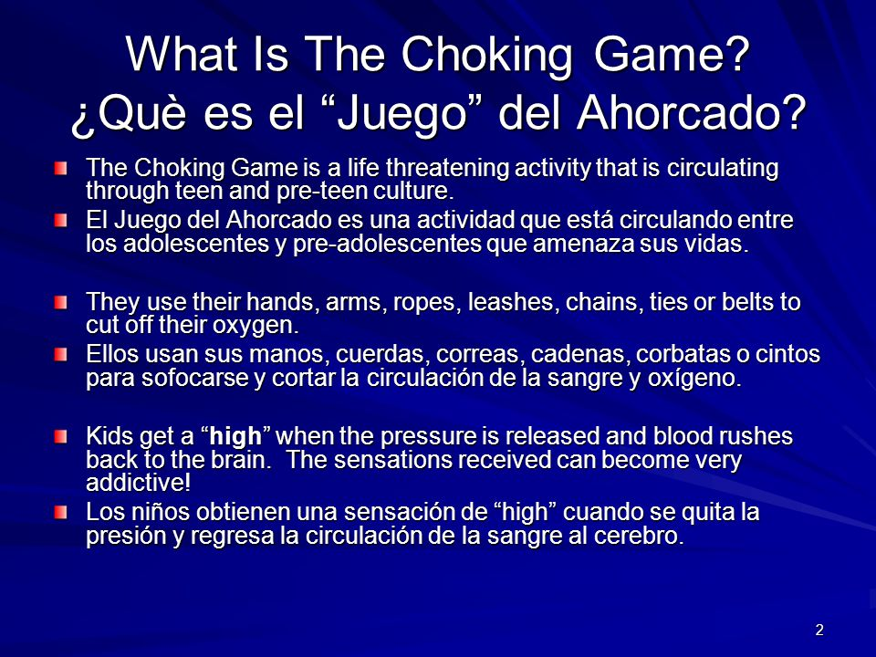 What Is The Choking Game ¿Què es el Juego del Ahorcado