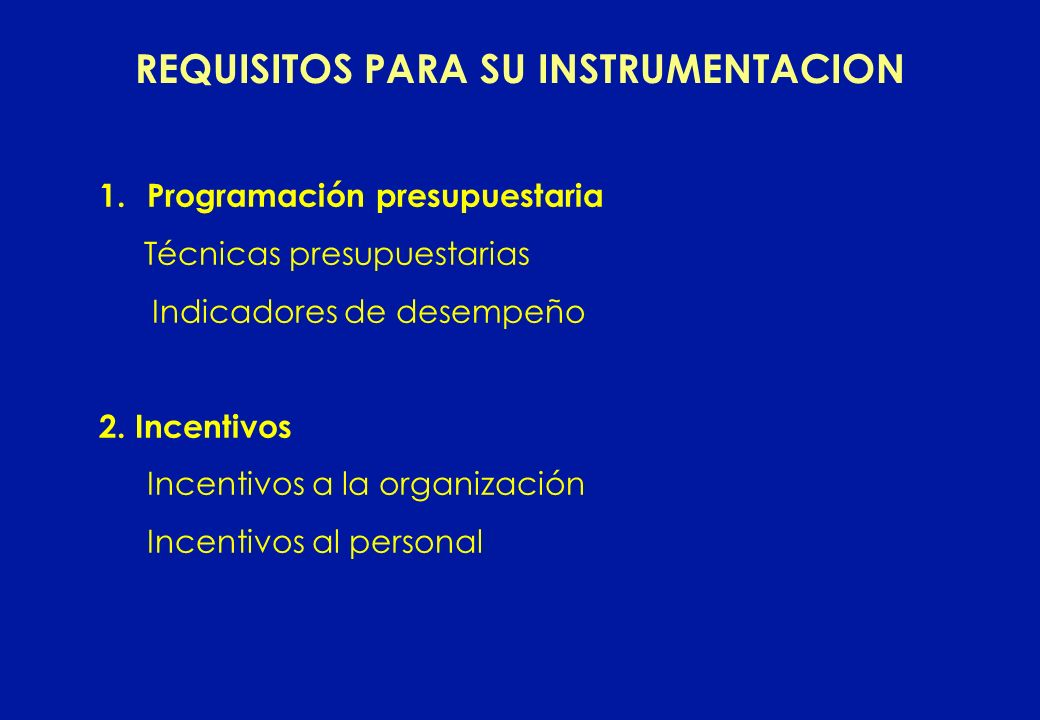 REQUISITOS PARA SU INSTRUMENTACION