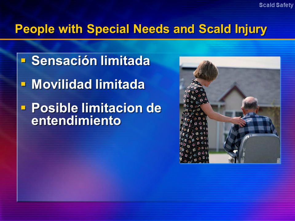 People with Special Needs and Scald Injury