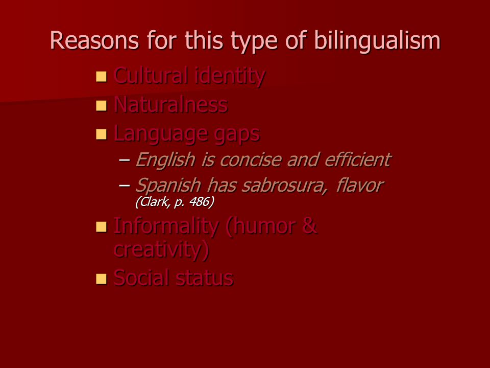 Reasons for this type of bilingualism