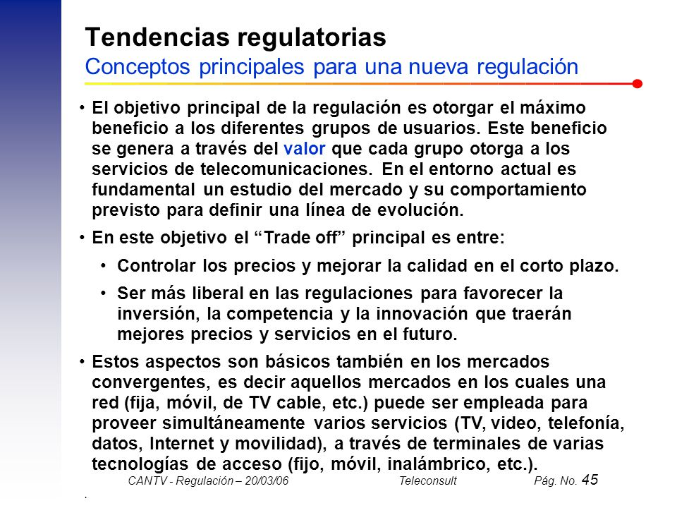 Tendencias regulatorias Conceptos principales para una nueva regulación