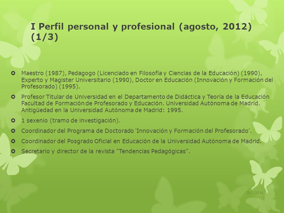 I Perfil personal y profesional (agosto, 2012) (1/3)