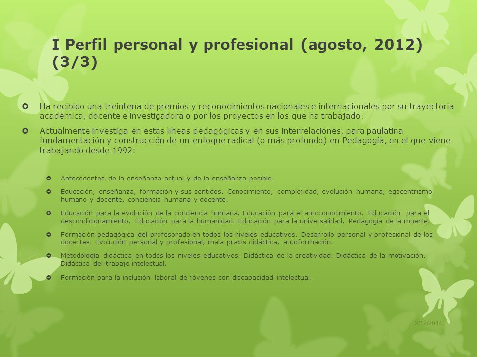I Perfil personal y profesional (agosto, 2012) (3/3)