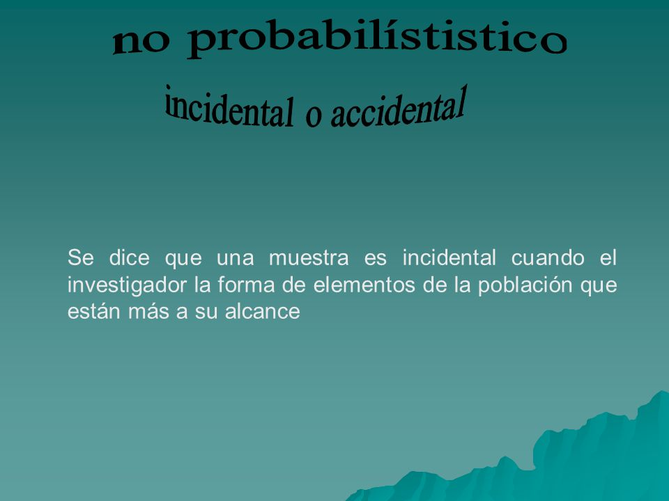 incidental o accidental
