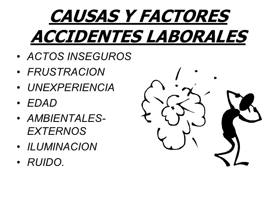 CAUSAS Y FACTORES ACCIDENTES LABORALES