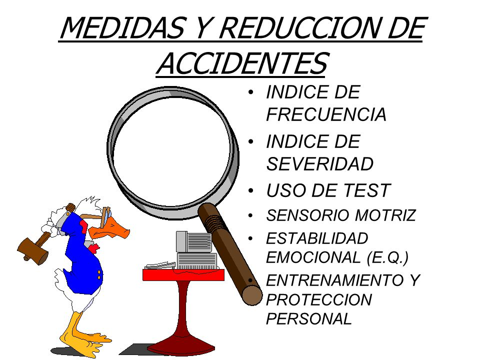 MEDIDAS Y REDUCCION DE ACCIDENTES
