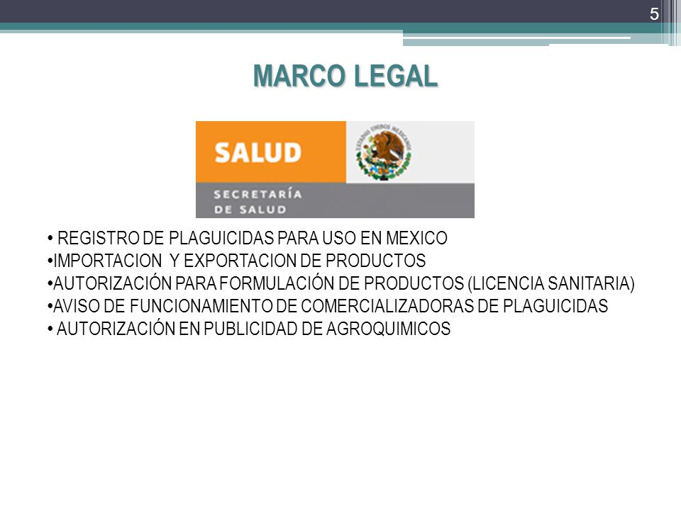 MARCO LEGAL REGISTRO DE PLAGUICIDAS PARA USO EN MEXICO
