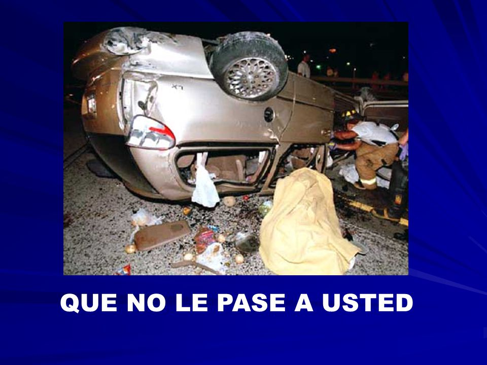 QUE NO LE PASE A USTED