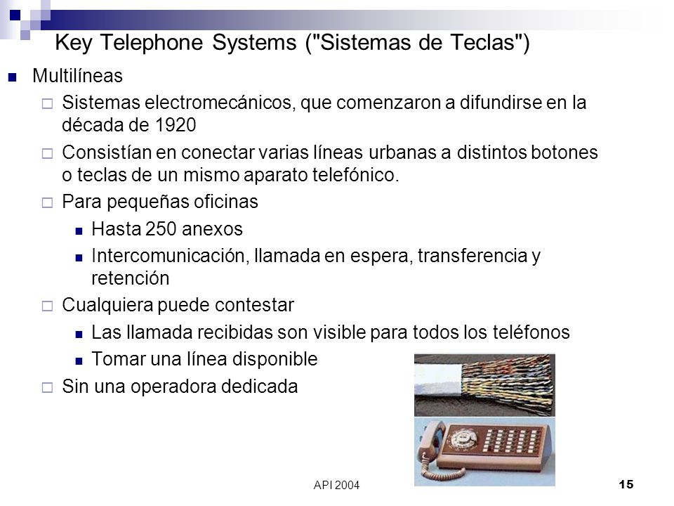 Key Telephone Systems ( Sistemas de Teclas )