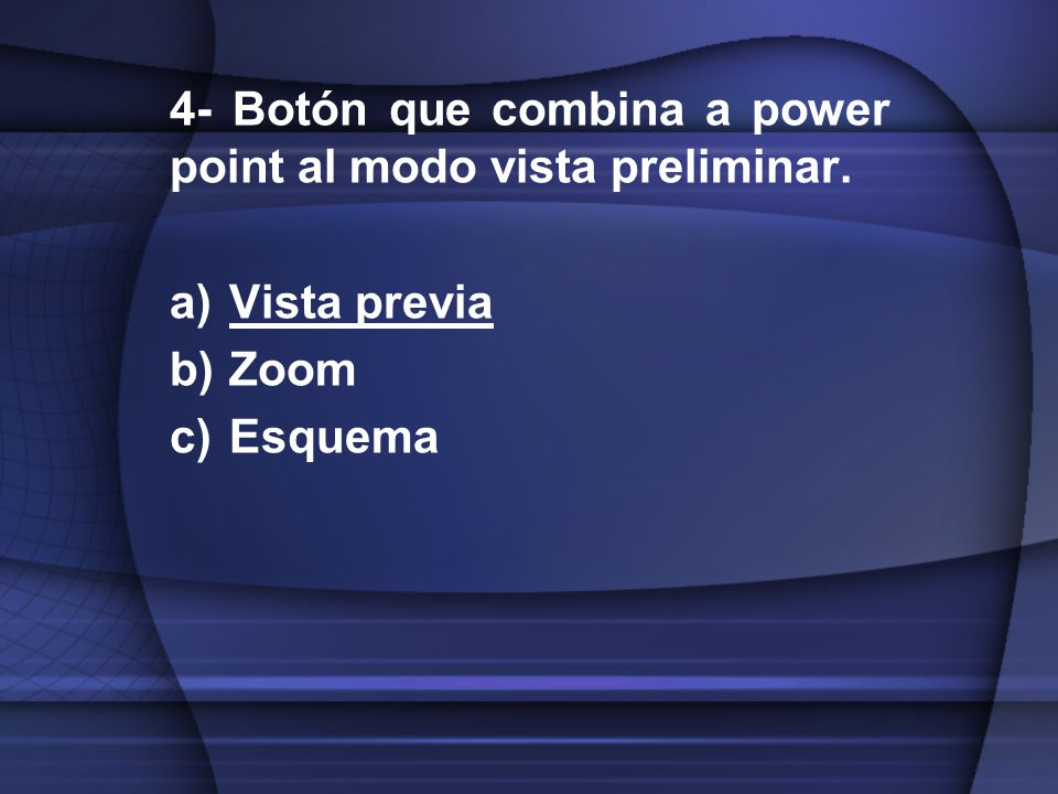 4- Botón que combina a power point al modo vista preliminar.