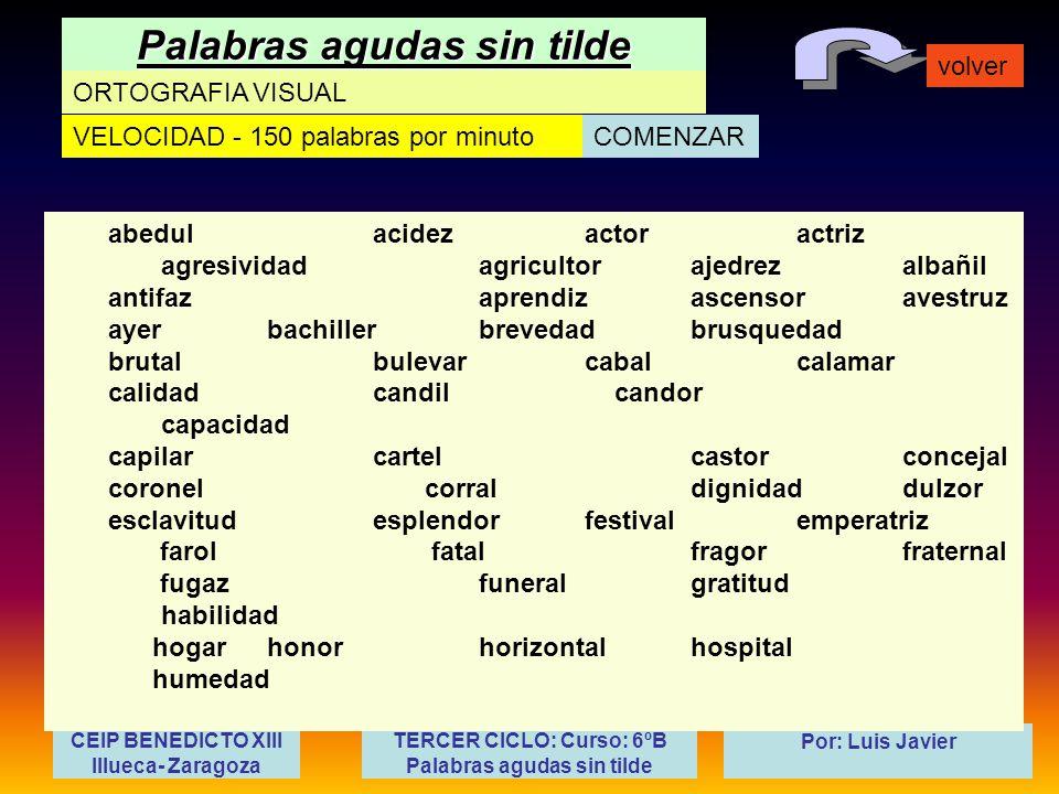 Tercer Ciclo Curso 6ºb Palabras Agudas Sin Tilde Ppt Video Online Descargar