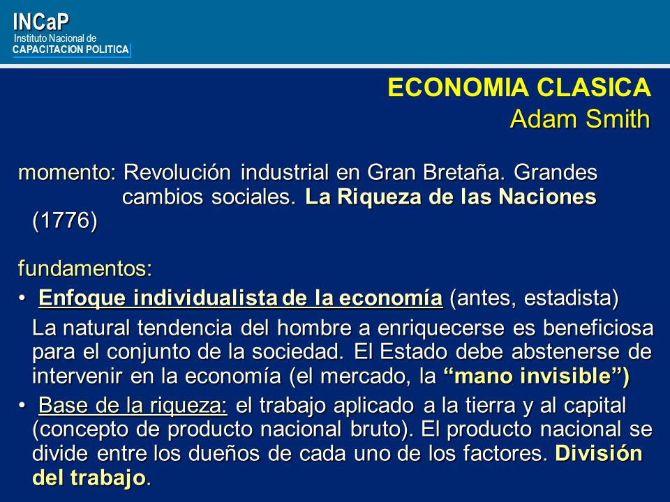 ECONOMIA CLASICA Adam Smith