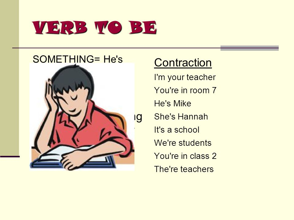 VERB TO BE Contraction SOMETHING=a thing but we don t know what