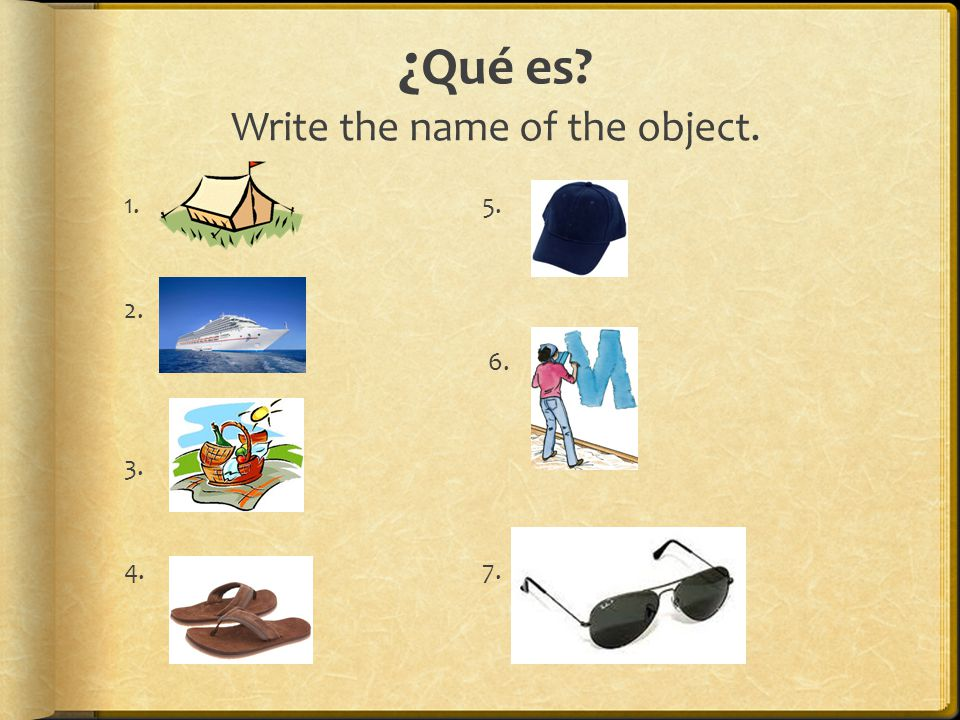 ¿Qué es Write the name of the object.