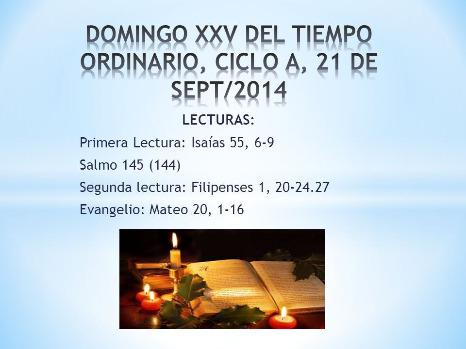 DOMINGO XXV DEL TIEMPO ORDINARIO, CICLO A, 21 DE SEPT/2014