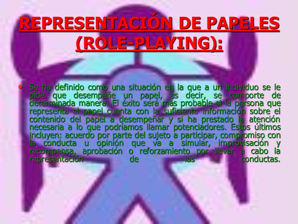REPRESENTACIÓN DE PAPELES (ROLE-PLAYING):