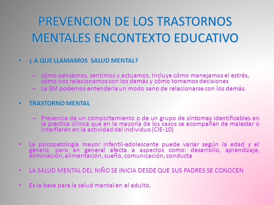 PREVENCION DE LOS TRASTORNOS MENTALES ENCONTEXTO EDUCATIVO