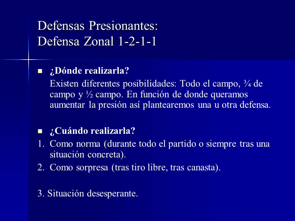 Defensas Presionantes: Defensa Zonal