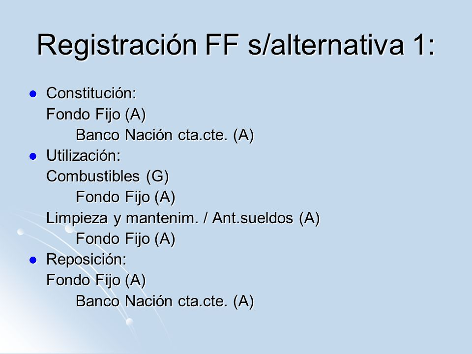 Registración FF s/alternativa 1: