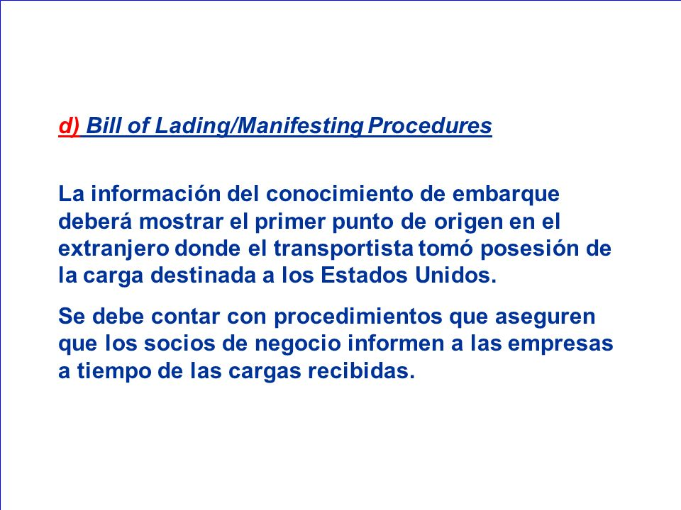 d) Bill of Lading/Manifesting Procedures