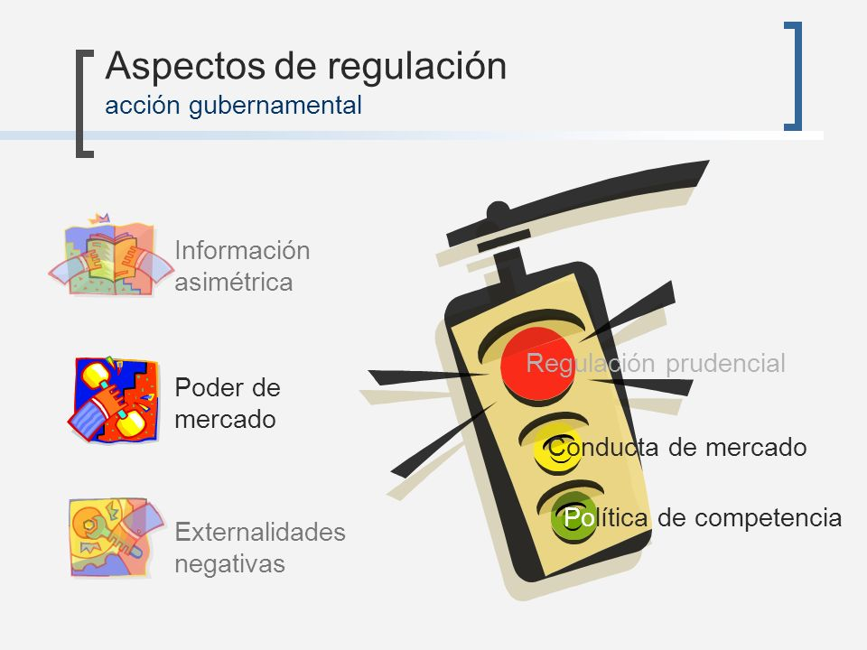 Aspectos de regulación acción gubernamental