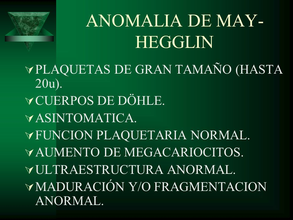 ANOMALIA DE MAY-HEGGLIN