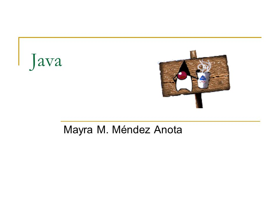 Java Mayra M. Méndez Anota