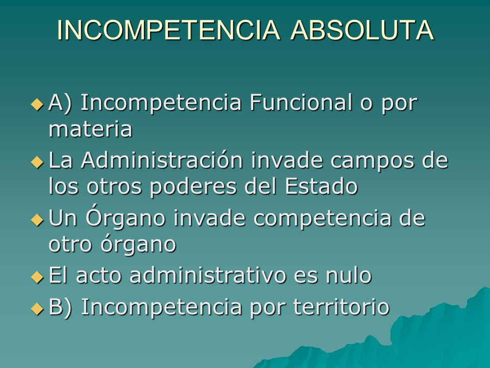 INCOMPETENCIA ABSOLUTA