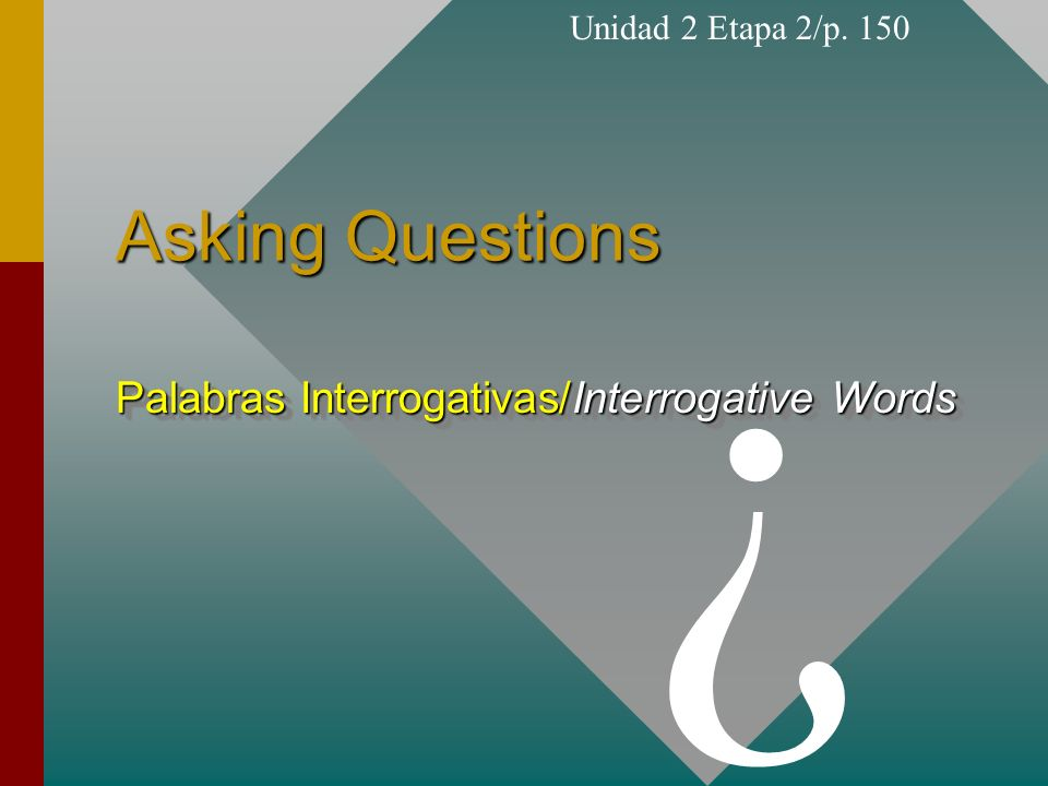 Palabras Interrogativas/Interrogative Words