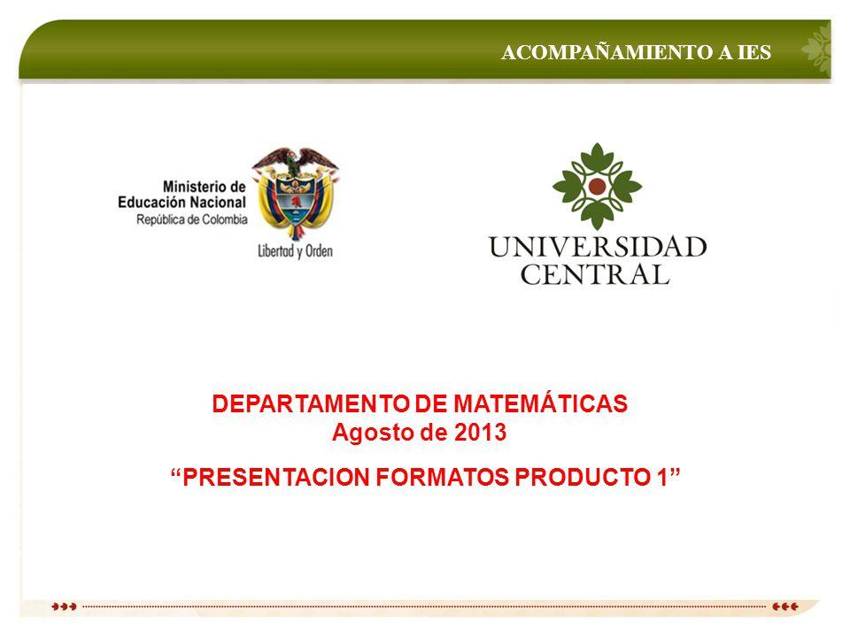 """04a0515b0 DEPARTAMENTO DE MATEMÁTICAS """"PRESENTACION FORMATOS PRODUCTO 1"""" - ppt ..."""