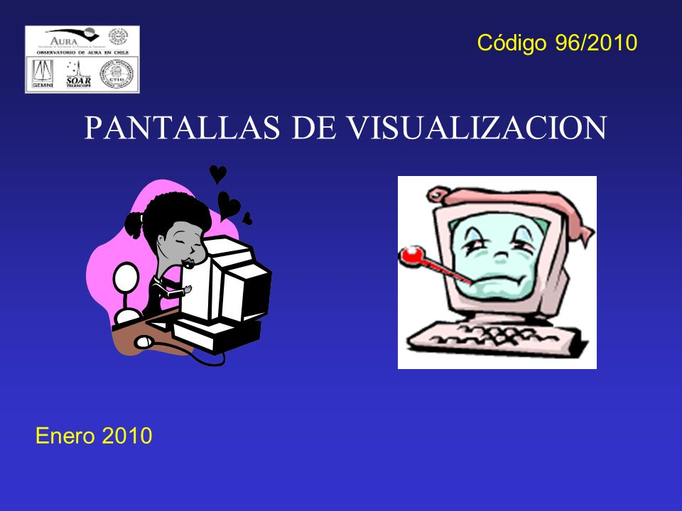 PANTALLAS DE VISUALIZACION