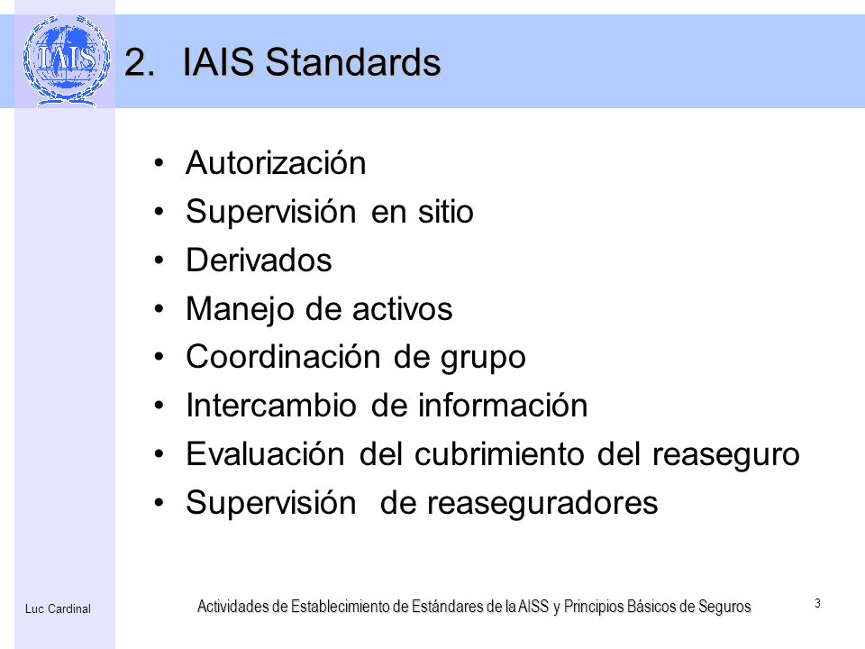 IAIS Standards Autorización Supervisión en sitio Derivados