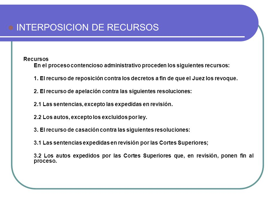INTERPOSICION DE RECURSOS