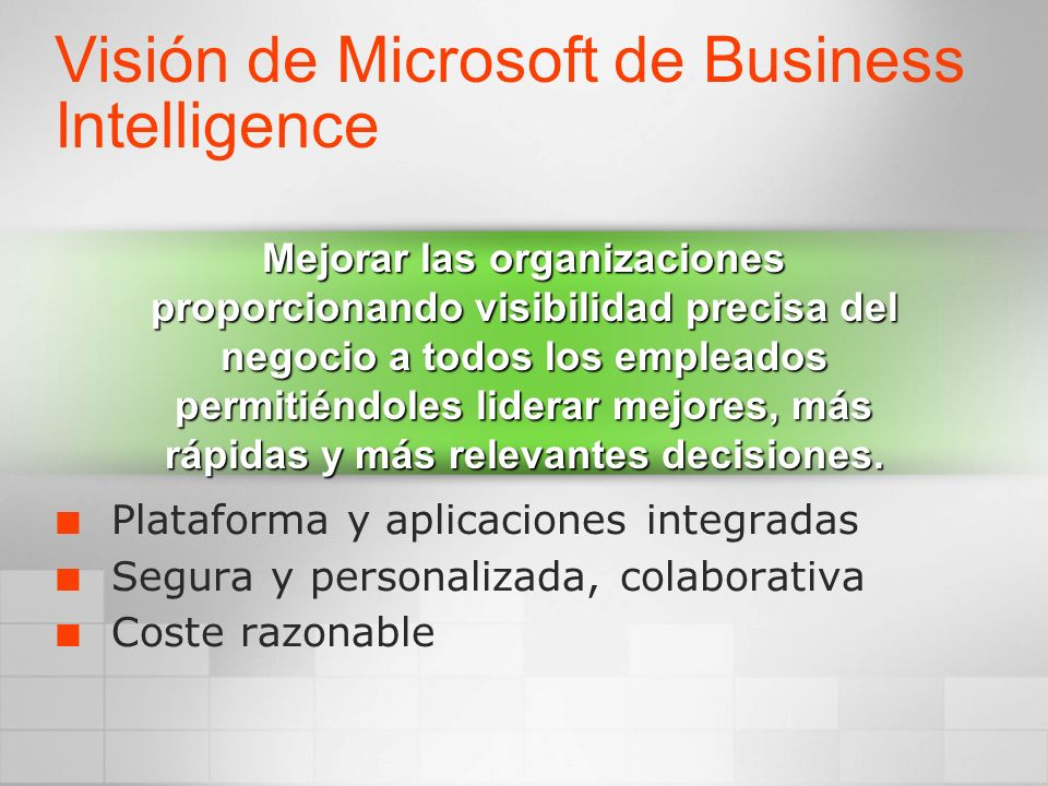 Visión de Microsoft de Business Intelligence